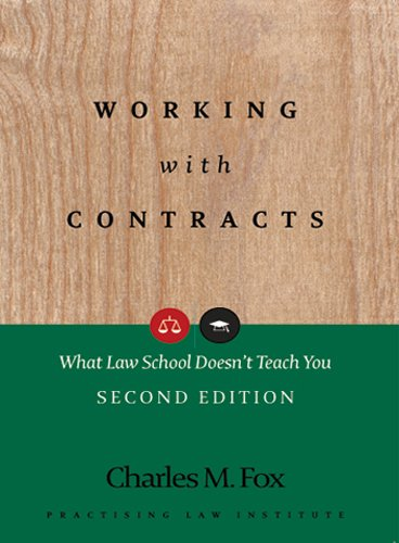 Working with Contracts: What Law School Doesn't Teach You (PLI's Corporate and Securities Law Library) (English Edition)