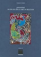 Japonisme in Fin De Siecle Art in Belgium