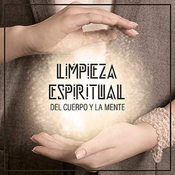 Limpieza Espiritual del Cuerpo y la Mente
