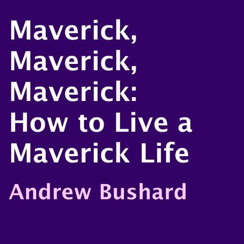 Maverick, Maverick, Maverick audiobook cover art
