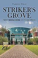 Striker's Grove: New Berkshire Connection