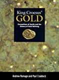 King Croesus' Gold: Excavations at Sardis and the History of Gold Refining