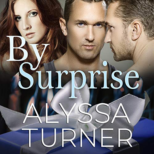 By Surprise Audiobook By Alyssa Turner cover art