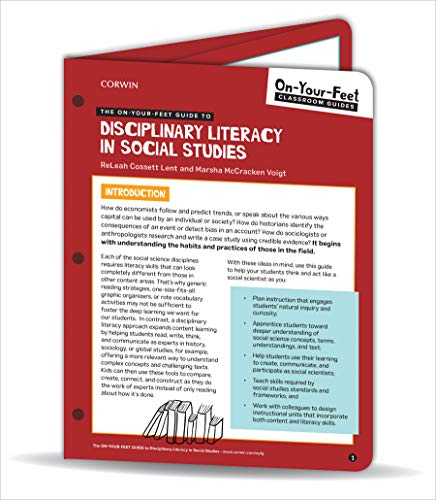 The On-Your-Feet Guide to Disciplinary Literacy in Social Studies (Corwin Literacy)
