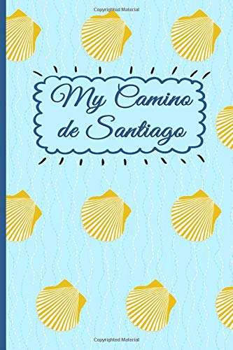 My Camino de Santiago: Notebook and Journal for Pilgrims on the Way of St. James - Diary and Preparation for the Christian Pilgrimage Route | Camino Scallops [Idioma Inglés]