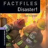 Disaster!: 1400 Headwords (Oxford Bookworms ELT)