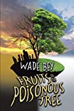 Fruits of the Poisonous Tree (English Edition)