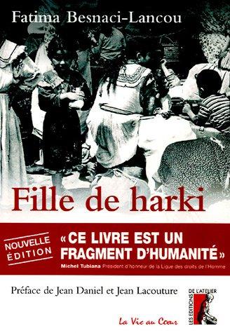 Fille de Harki le bouleversant témoignage d'une enfant de la guerre d'Algérie