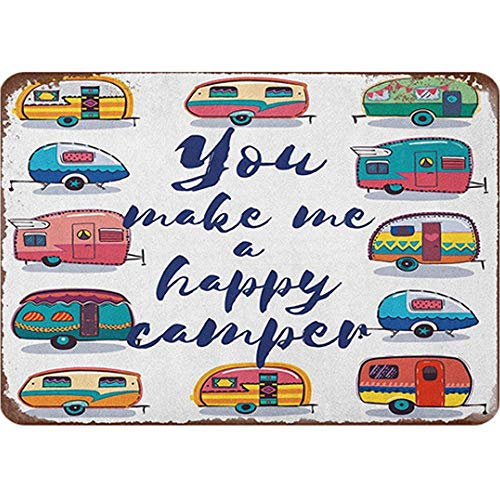 BNIST Fun Caravan Art Your Make Me A Happy Camper Vintage Sign Aluminum Tin Metal Signs Warning Sign Retro Plaque Poster Wall Art Decor for Man Cave/Garage 8X12 inches