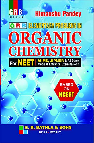GRB Elementary Problem in Organic Chemistry for NEET Examination