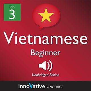 Learn Vietnamese - Level 3: Beginner Vietnamese audiobook cover art