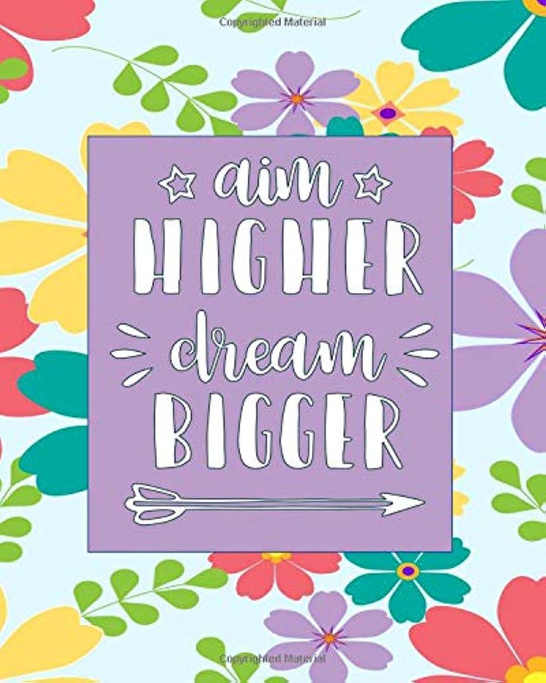 南東現像運搬Aim HIGHER Dream BIGGER: Beautiful Floral Lined Journal With Inspirational Quotes