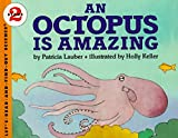 An Octopus Is Amazing (Let's-Read-and-Find-Out Science 2)