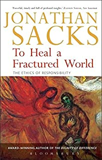 To Heal a Fractured World : The Ethics of Responsibility