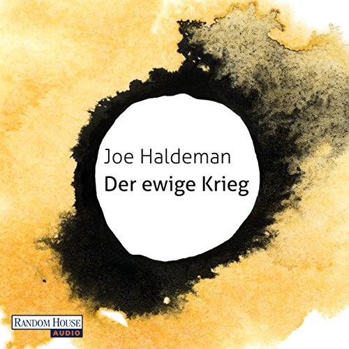 Der ewige Krieg                   By:                                                                                                                                 Joe Haldeman                               Narrated by:                                                                                                                                 Richard Barenberg                      Length: 8 hrs and 58 mins     Not rated yet     Overall 0.0