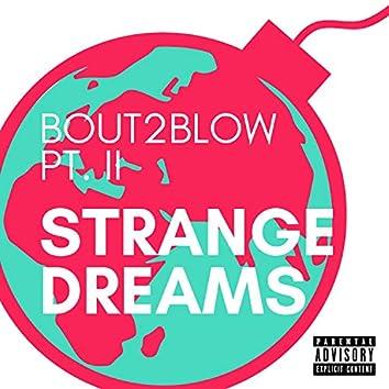 Bout2Blow Pt. II (feat. Snave & Jack DC)