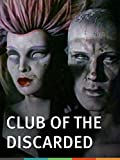 Club of the Discarded