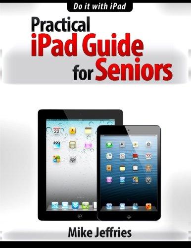 Practical iPad Guide For Seniors