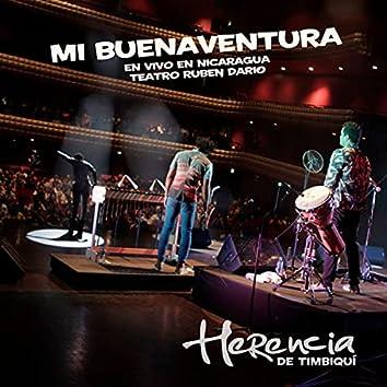 Mi Buenaventura (En Vivo en Nicaragua, Teatro Ruben Dario)