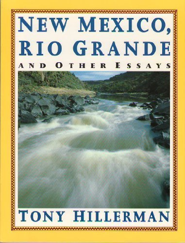 New Mexico, Rio Grande, and Other Essays