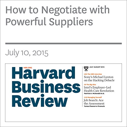 How to Negotiate with Powerful Suppliers cover art