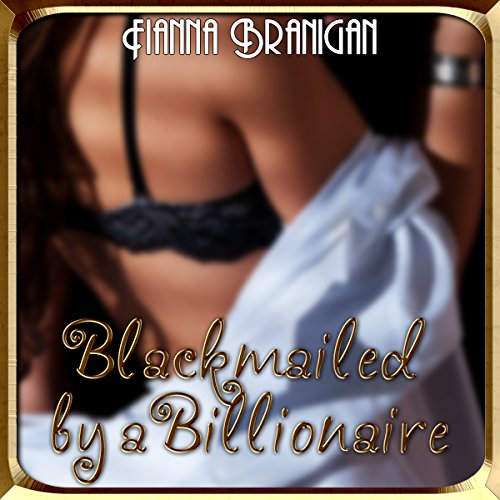 Blackmailed by a Billionaire cover art