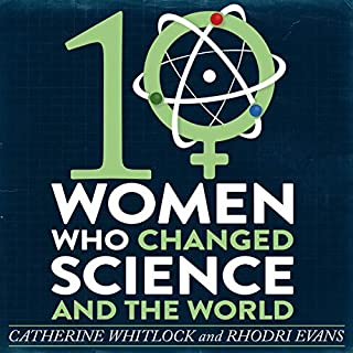 Ten Women Who Changed Science and the World cover art