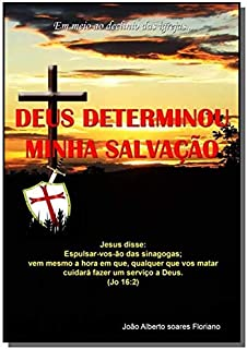 Deus Determinou Minha Salvação