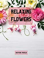 Relaxing Flowers