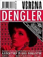 Verena Dengler. Die Galeristin und der schoene Antikapitalist