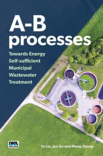 A-B Processes: Towards Energy Self-sufficient Municipal Wastewater Treatment
