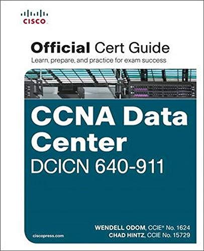 Odom: Cisco CCNA Data Center DCICN 640-911 Official Cert (Official Cert Guide)