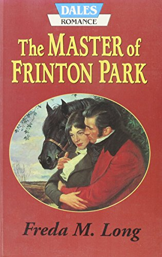 The Master of Frinton Park (Dales Romance Library)