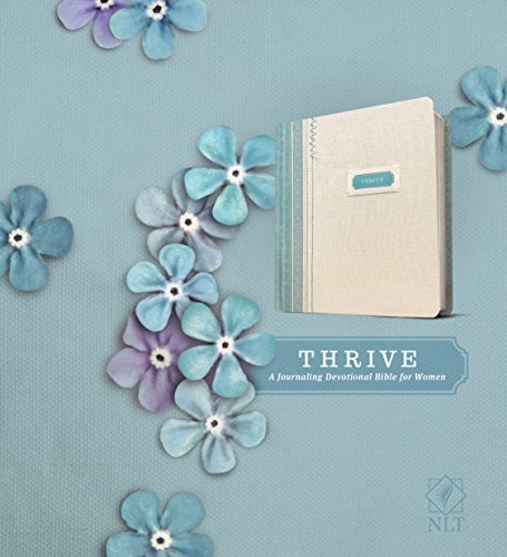 NLT THRIVE Creative Journaling Devotional Bible (Hardcover Fabric, Blue/Cream Shabby Chic)