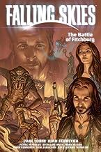 Falling Skies Volume 2: The Battle of Fitchburg by Patric Reynolds (Artist), Danilo Beyruth (Artist, Author), Juan Ferreyra (Artist), (16-Oct-2012) Paperback