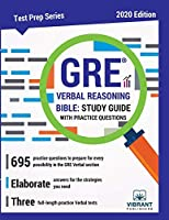 GRE Verbal Reasoning Bible: Study Guide with Practice Questions (Test Prep Series)