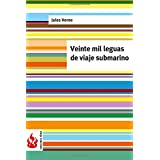 Veinte mil leguas de viaje submarino / Twenty Thousand Leagues Under the Sea (Ediciones Fenix)