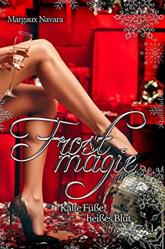 Frostmagie - Kalte Füße, heißes Blut