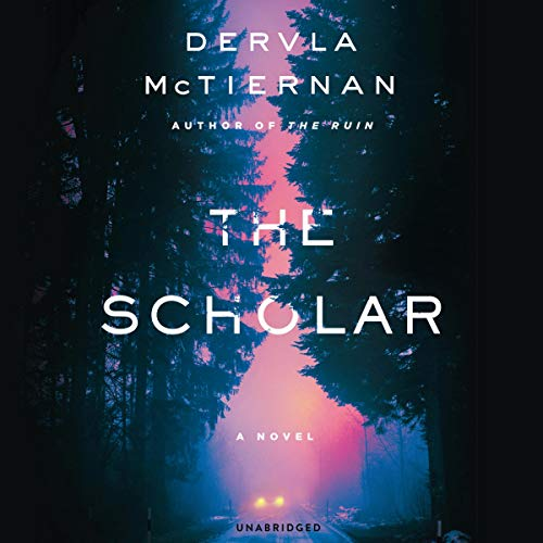 The Scholar     The Cormac Reilly Series, Book 2              Written by:                                                                                                                                 Dervla McTiernan                           Length: 3 hrs     Not rated yet     Overall 0.0
