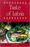 A Taste of Latvia (Hippocrene International Cookbooks)