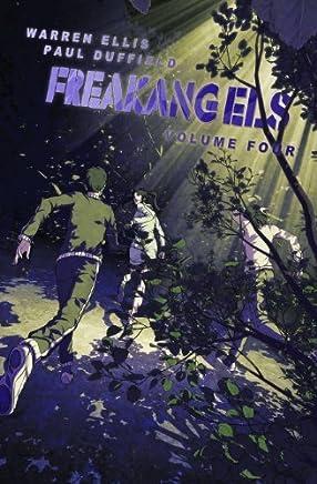 Freakangels, Vol. 4 by Warren Ellis(2010-07-13)