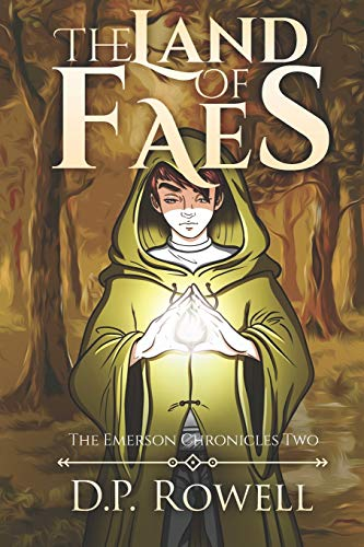 The Land of Faes (The Emerson Chronicles)