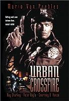 Urban Crossfire