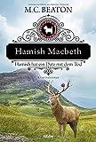Hamish Macbeth hat ein Date mit dem Tod von Beaton, M. C.