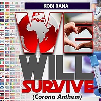 We Will Survive (Corona Anthem)