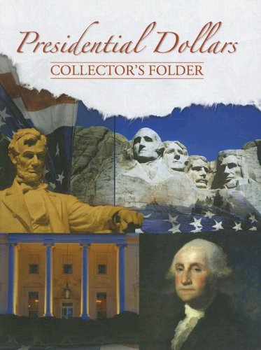 Presidential Dollars Collectors Folder