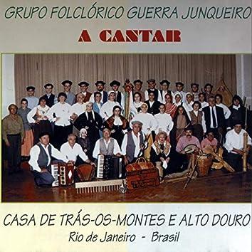 À cantar - Casa de Tras-os-Montes e Alto Douro