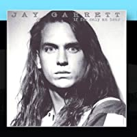 If For Only An Hour by Jay Garrett (1995-05-03)