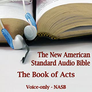The Book of Acts: The Voice Only New American Standard Bible (NASB) audiobook cover art