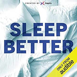 Sleep Better                   By:                                                                                                                                 Aaptiv                               Narrated by:                                                                                                                                 Jade Alexis                      Length: 2 hrs and 1 min     715 ratings     Overall 3.9